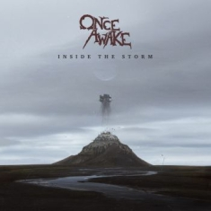 Once Awake - Inside The Storm