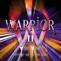 Warrior (Feat. Vinnie Vincent) - Warrior Ii (Expanded)
