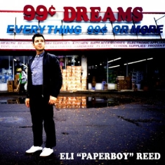 Reed Eli Paperboy - 99 Cent Dreams