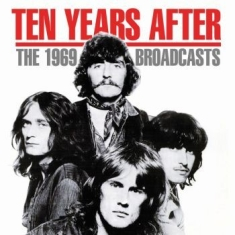 Ten Years After - 1969 Broadcasts The (Live Broadcast