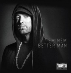 Eminem - Better Man [import]