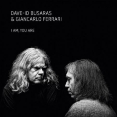 Busaras Dave-Id & Giancarlo Ferrari - I Am You Are