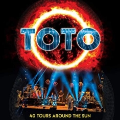 Toto - 40 Tours Around The Sun Live (2Cd)