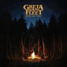 Greta Van Fleet - From The Fires (Vinyl) IMPORT