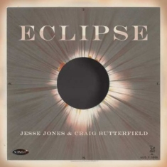 Jones Jesse & Craig Butterfield - Eclipse