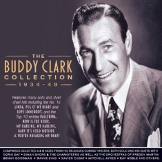 Clark Buddy - Collection 1934-49