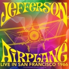 Jefferson Airplane - Ive In San Francisco 1966 (Gatefold
