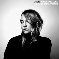 Lissie - When I'm Alone: The Piano Retrospec