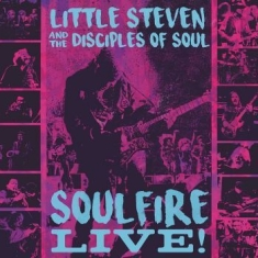 Little Steven, The Disciples Of Sou - Soulfire Live! (Br)