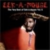 Eek-a-mouse - Very Best Vol.2