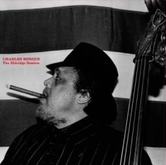 Mingus Charles - Eldridge Session