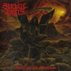 Suicidal Angels - Sanctify The Darkness (Black Vinyl)