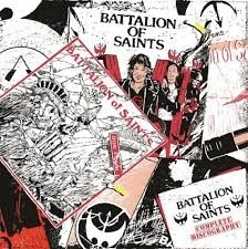 Battalion Of Saints - Complete Discography  (2 Cd)