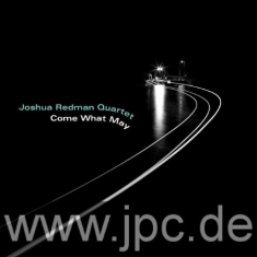 Joshua Redman Quartet - Come What May (Vinyl)