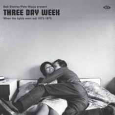 Blandade Artister - Three Day Week:When The Light Went