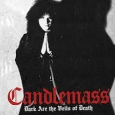 Candlemass - Dark Are The Veils Of Death