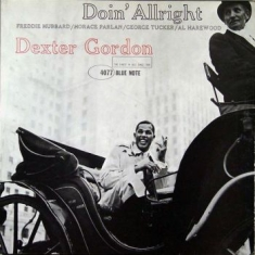 GORDON DEXTER - Doin' Allright (Vinyl)