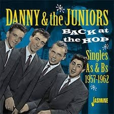 Danny & The Juniors - Back At The Hop (Singles As & Bs)