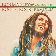 Marley Bob & The Wailers - Roots, Rock, RemixedComplete Sessi