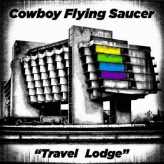 Cowboy Flying Saucer - Travel Lodge