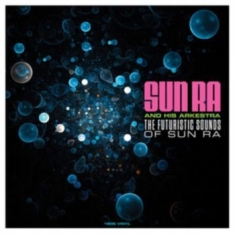 Sun Ra - Futuristic Sounds Of Sun Ra