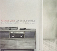 Kongshaug Jan Erik - All These Years