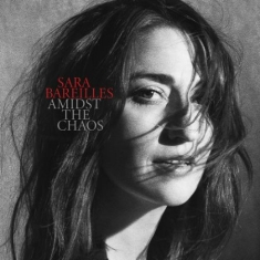Bareilles Sara - Amidst The Chaos