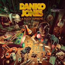 Danko Jones - A Rock Supreme (Clear Green Vinyl)