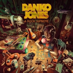 Danko Jones - A Rock Supreme (Digipack)