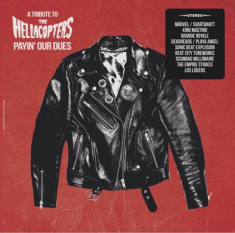 V/A- Payin' Our Dues: A Tribute To - Hellacopters The Payin' Our Dues: A