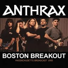 Anthrax - Boston Breakout (Live Broadcast 199