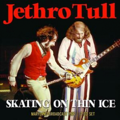 Jethro Tull - Skating On Thin Ice (2 Cd Broadcast