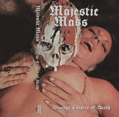 Majestic Mass - Savage Empire Of Death