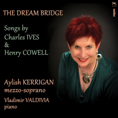 Ives, Charles; Cowell, Henry - The Dream Bridge