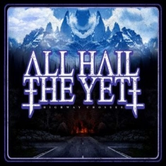 All Hail The Yeti - Highway Crosses