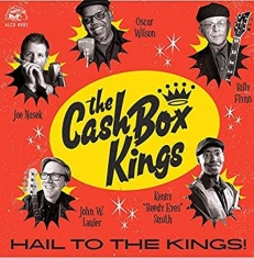Cash Box Kings - Hail To The Kings!