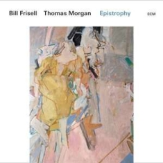 Frisell Bill Morgan Thomas - Epistrophy (2 Lp)