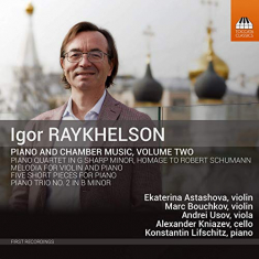 Raykhelson, Igor - Piano And Chamber Music, Vol. 2