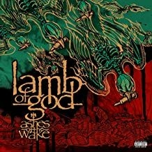 Lamb Of God - Ashes Of The Wake (15Th Anniversary
