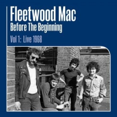 Fleetwood Mac - Before The Beginning..-Hq