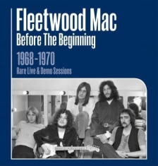Fleetwood Mac - Before The Beginning 1968 - 1970 Li