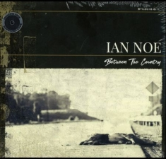 Noe Ian - Between The Country