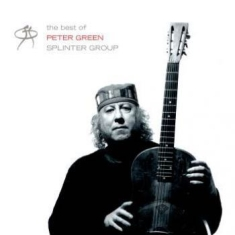 Peter Green - Best Of Peter Green Splinter Group