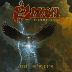 Saxon - Thunderbolt (The Singles)