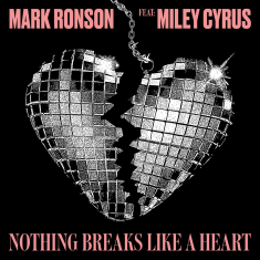 Mark Ronson Feat. Miley Cyrus - Nothing Breaks Like A Heart