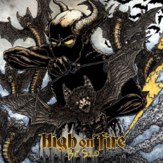 High On Fire - Bat Salad