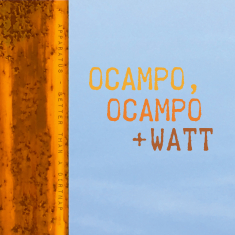 Ocampo, Ocampo + Watt - Better Than A Dirt Nap