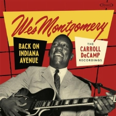 Montgomery Wes - Back On Indiana AvenueCarroll Decamp Re