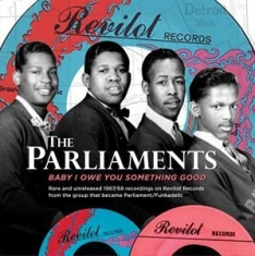 Parliaments - Baby I Owe You.. -Rsd-