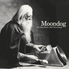 Moondog - The Stockhom 1981 Recordings (Rsd 2